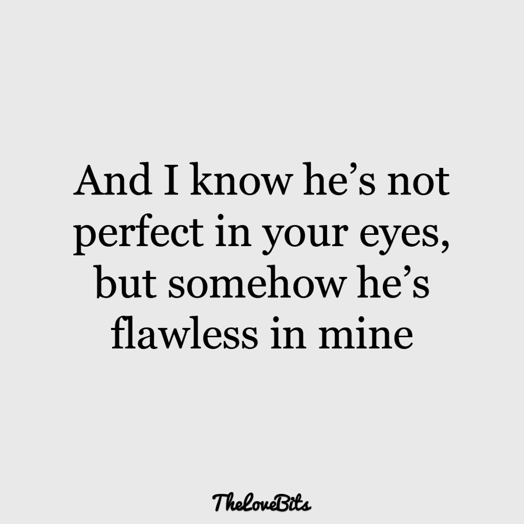 And I Know He's Not He Mine Quotes