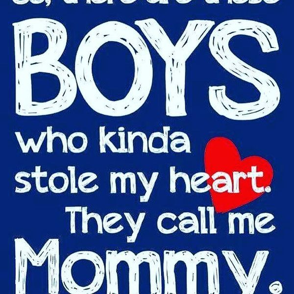 Boys Who Kinda Stole My Son Is My World Quotes