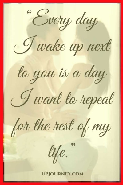 Every Day I Wake Up I Love Waking Up Next To You Quotes