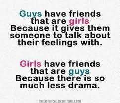 Guys Have Friends That Are Male Female Friendship Quotes