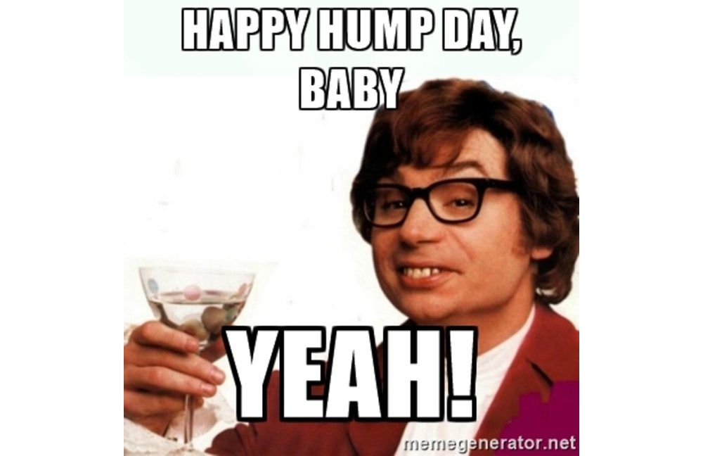 Happy Hump Day Baby Yeah Hump Day Meme