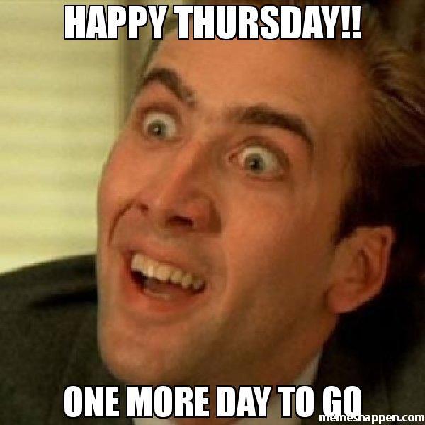 Happy Thursday One More Day Thursday Meme