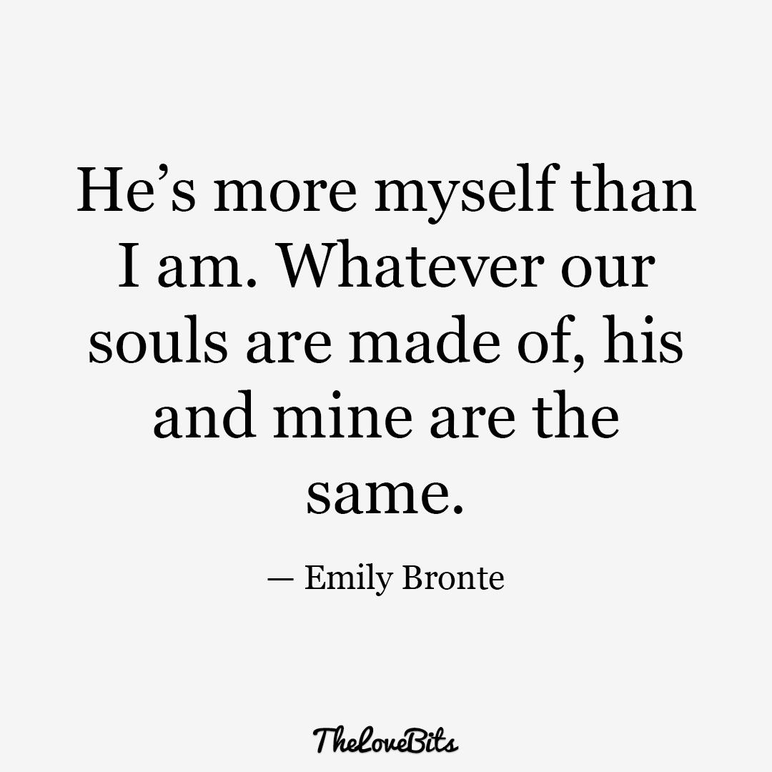 He's More Myself Than I Am He Mine Quotes