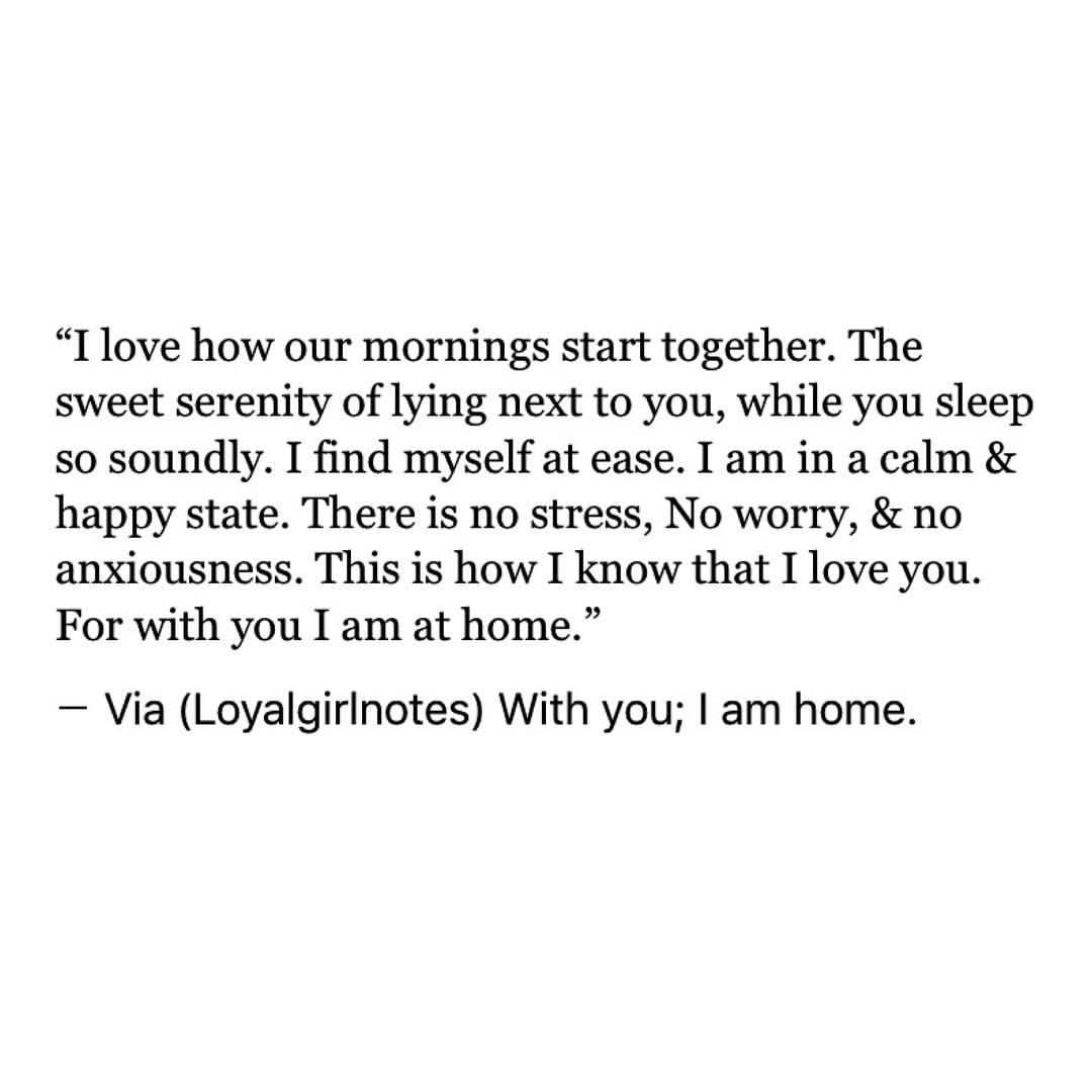 I Love How Our I Love Waking Up Next To You Quotes