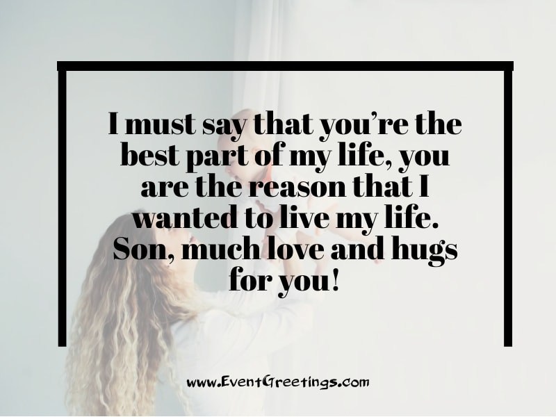 I Must Say That You're My Son Is My World Quotes