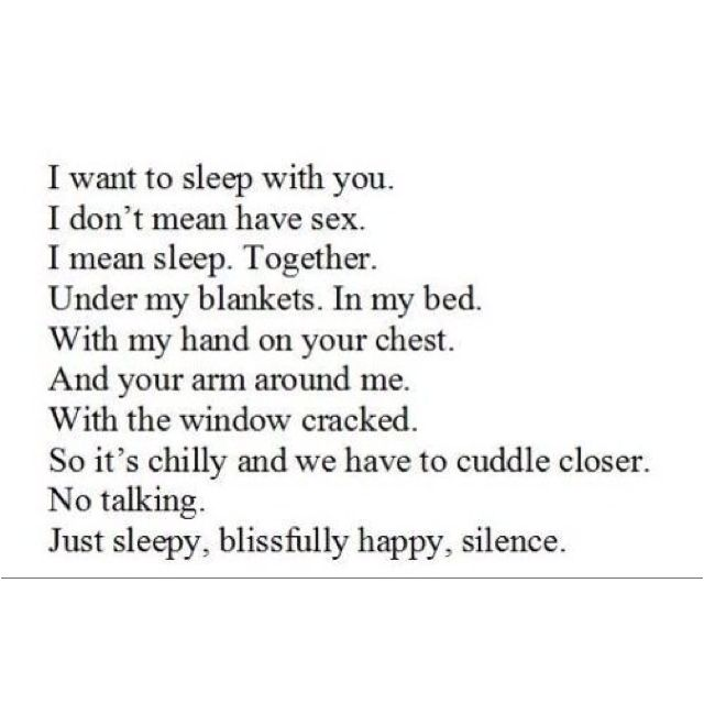 I Want To Sleep With You I Love Waking Up Next To You Quotes