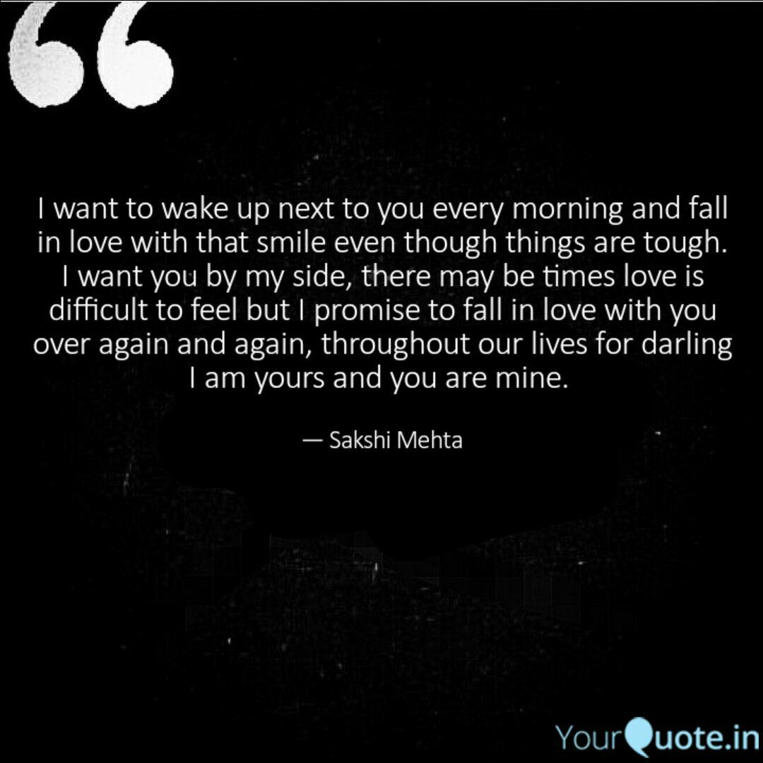 I Want To Wake Up Next I Love Waking Up Next To You Quotes