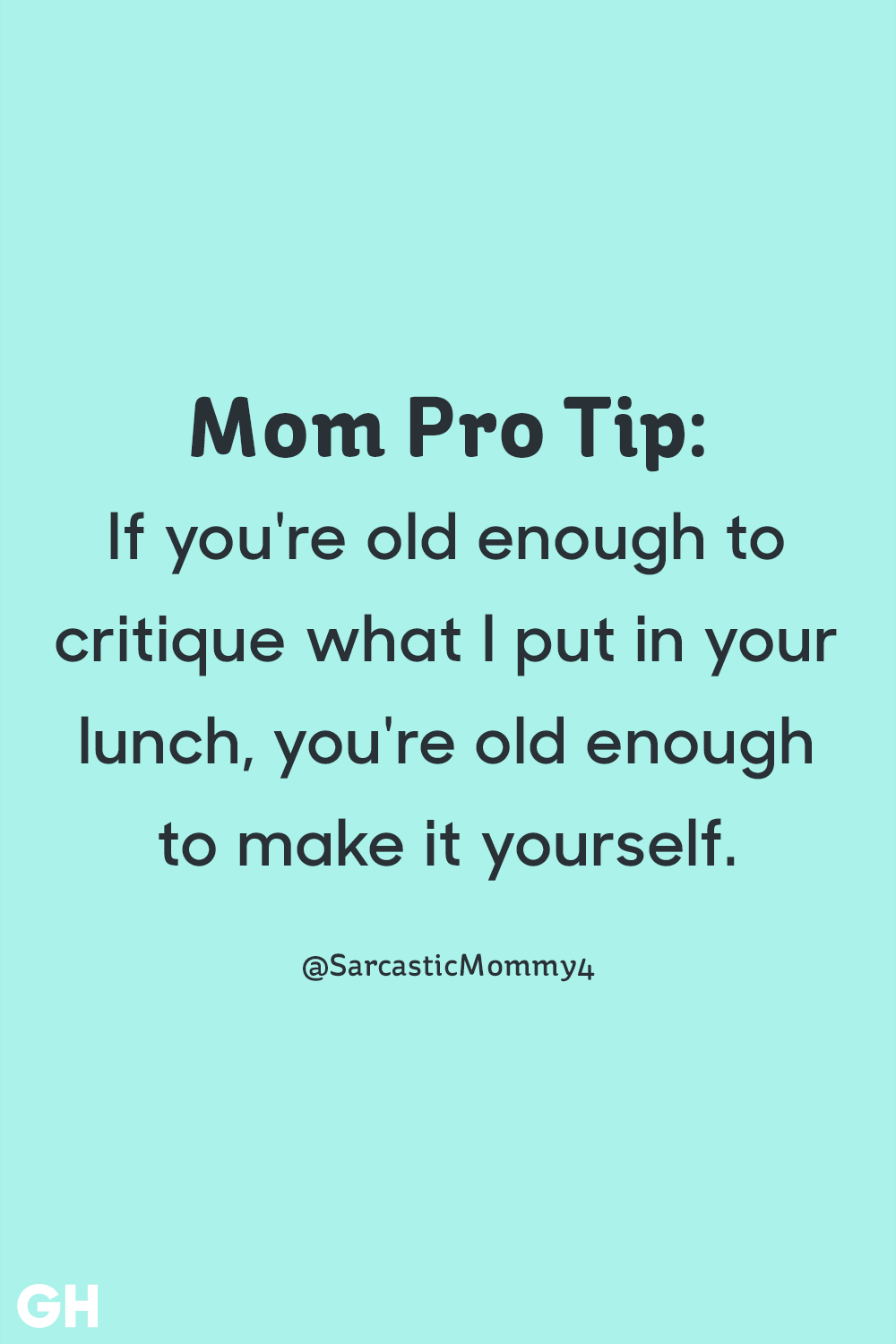 If You're Old Enough Funny Mom Quotes