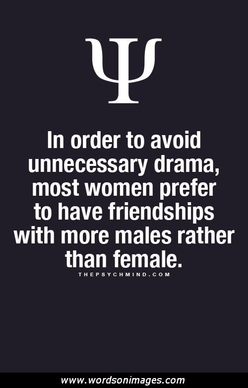 In Order To Avoid Unnecessary Drama Male Female Friendship Quotes