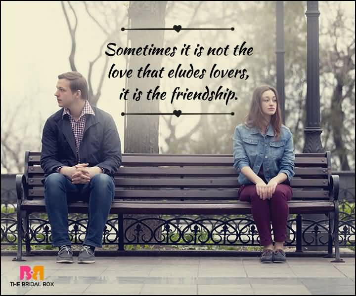 Sometimes It Is Not Male Female Friendship Quotes