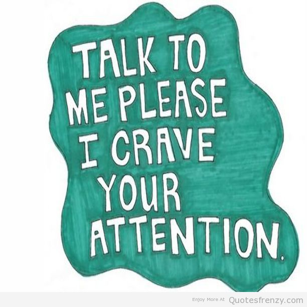 Talk To Me Please I Drave Please Talk To Me Quotes