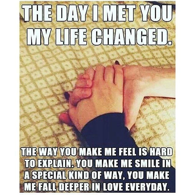 The Day I Met You Love Memes