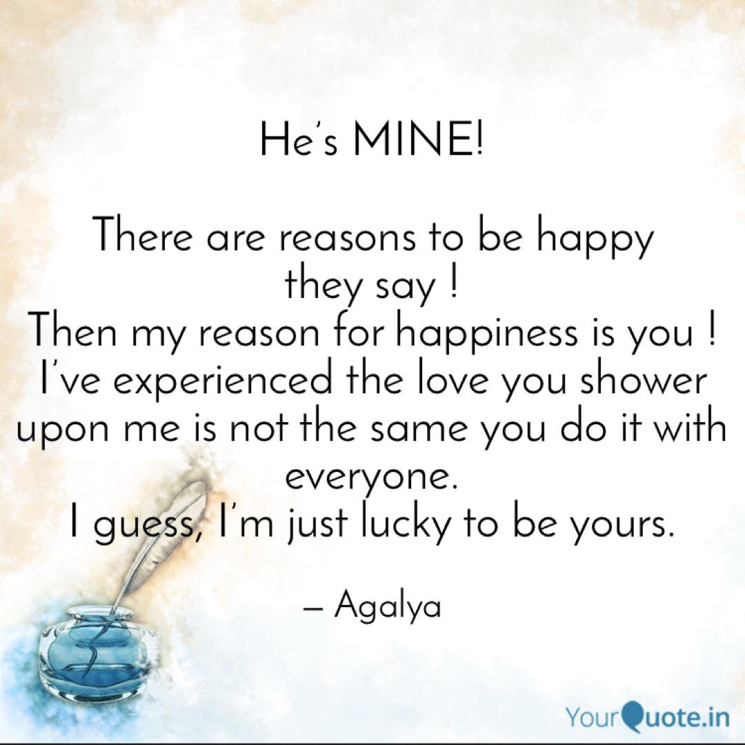 There Are Reasons To Be He Mine Quotes