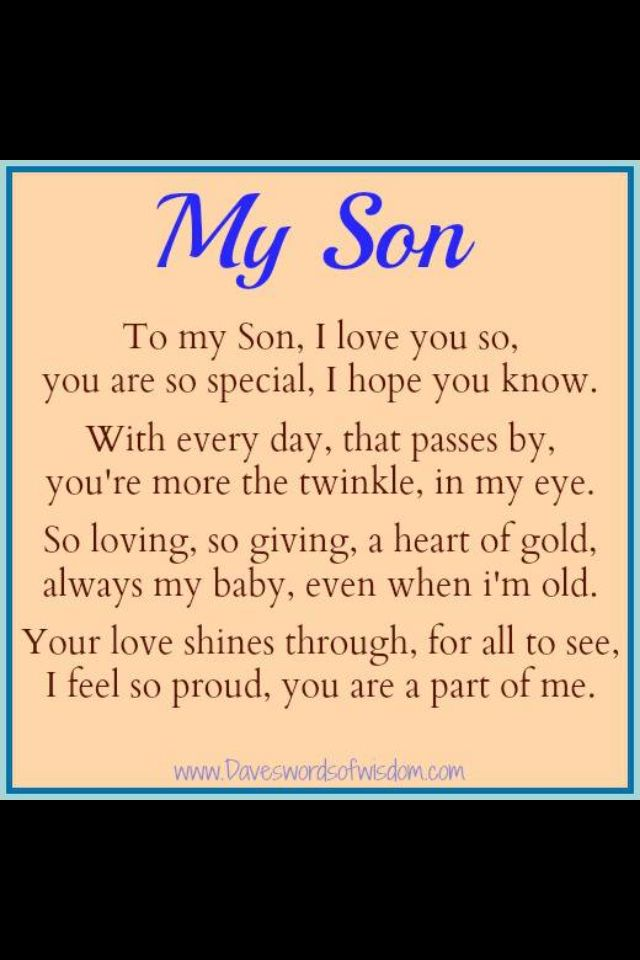 To My Son I Love My Son Is My World Quotes