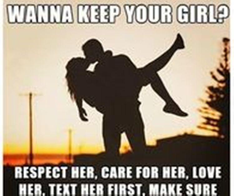 Wanna Keep Your Girl Love Memes