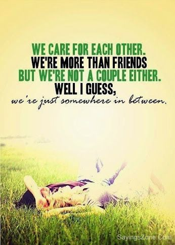 We Care For Each Other Male Female Friendship Quotes