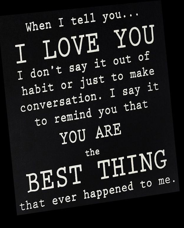 When I Tell You I Love You Ur The Best Thing That Ever Happened To Me Quotes