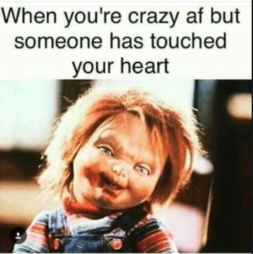 When You're Crazy AF Love Memes