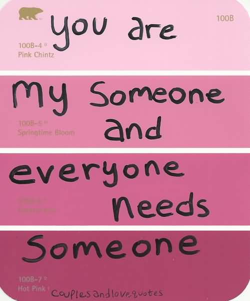 You Are My Someone Please Talk To Me Quotes