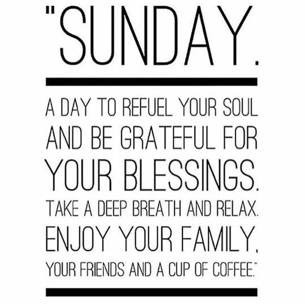 A Day To Refuel Your Soul Sunday Quotes