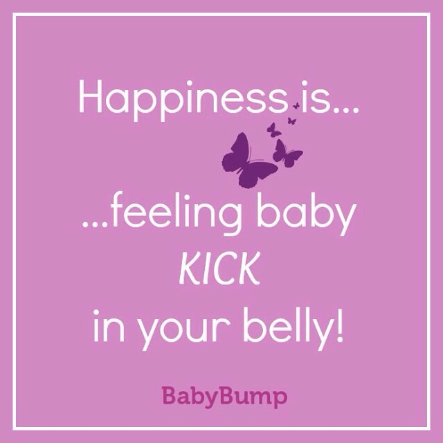 Happiness Is Feeling Baby Feeling Baby Kick Quotes