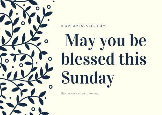May You Be Blessed Sunday Quotes