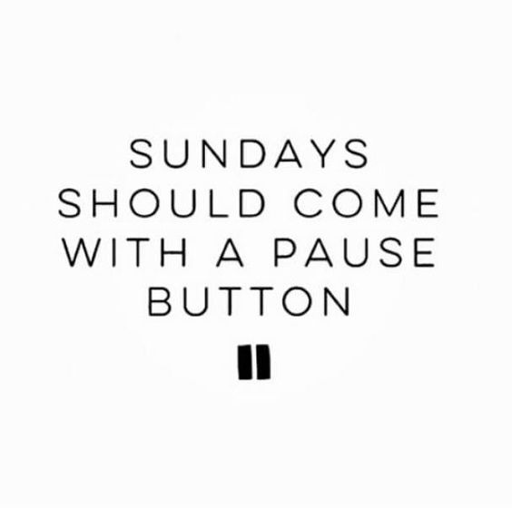 Sudays Should Come With Sunday Quotes