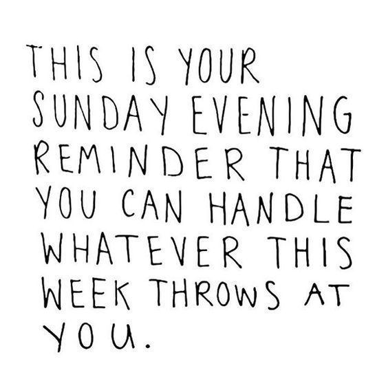 This Is Your Sunday Evening Sunday Quotes