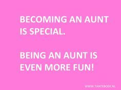 Becoming An Aunt Is Special Proud Aunt Quotes