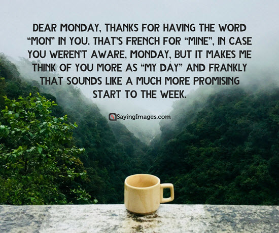 Dear Monday Thanks For Monday Quotes