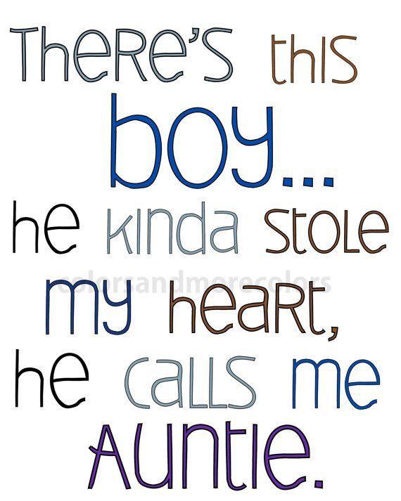 He Calls Me Auntie Proud Aunt Quotes
