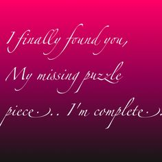 I Finally Found You Love Puzzle Quotes