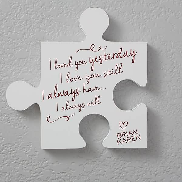 I Loved You Yesterday Love Puzzle Quotes