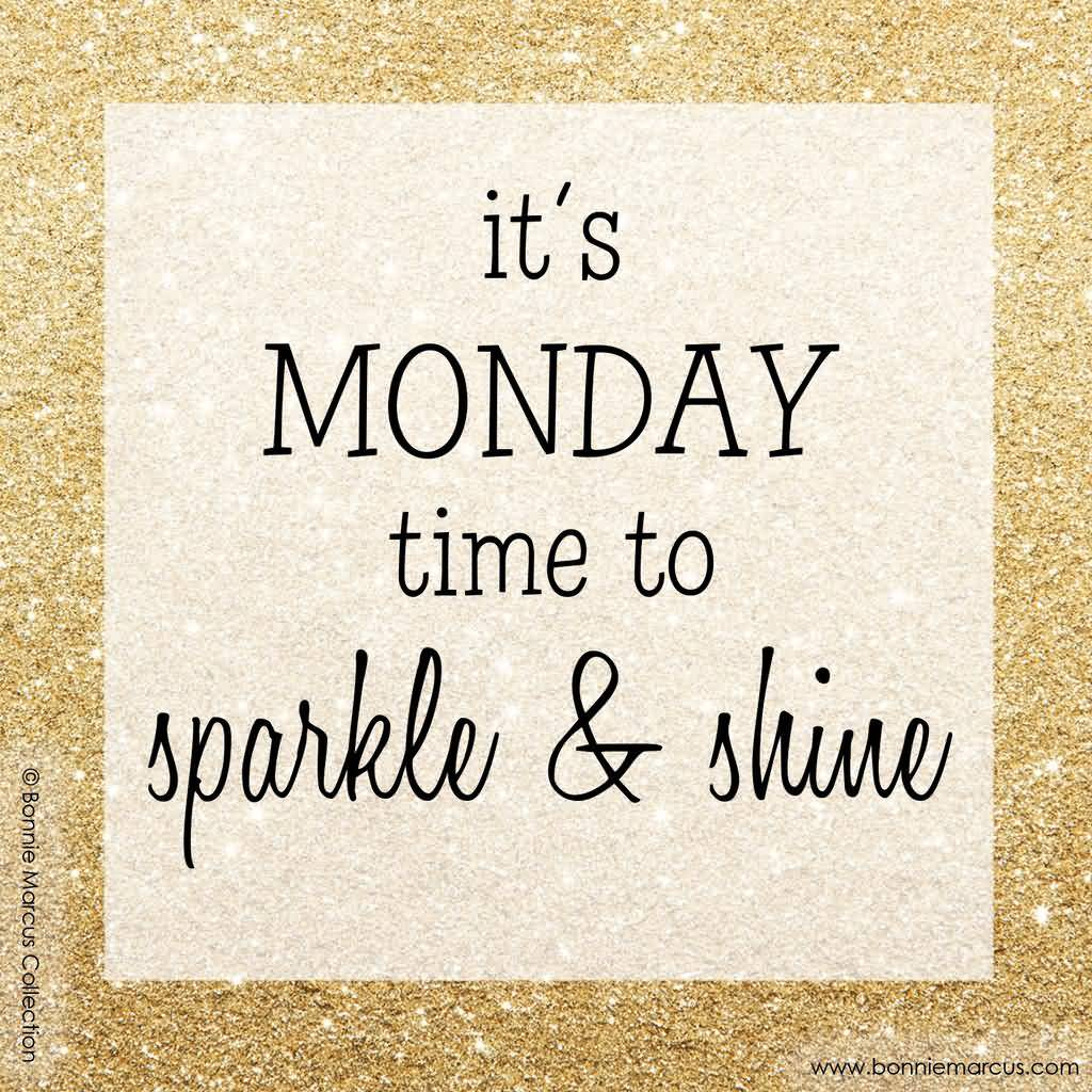 It's Monday Time To Monday Quotes
