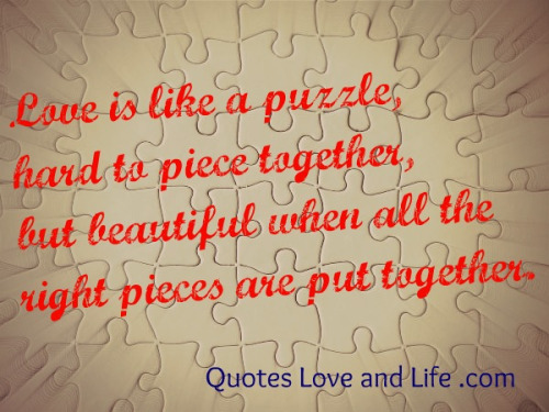 Love Is Like A Puzzle Love Puzzle Quotes