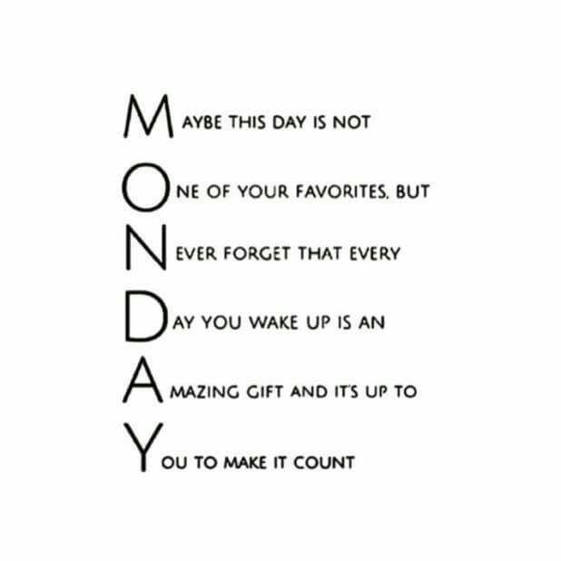 Maybe This Day Is Not Monday Quotes