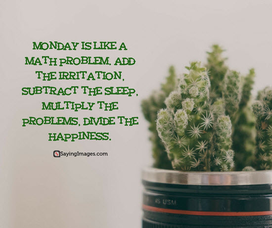 Monday Is Like A Monday Quotes