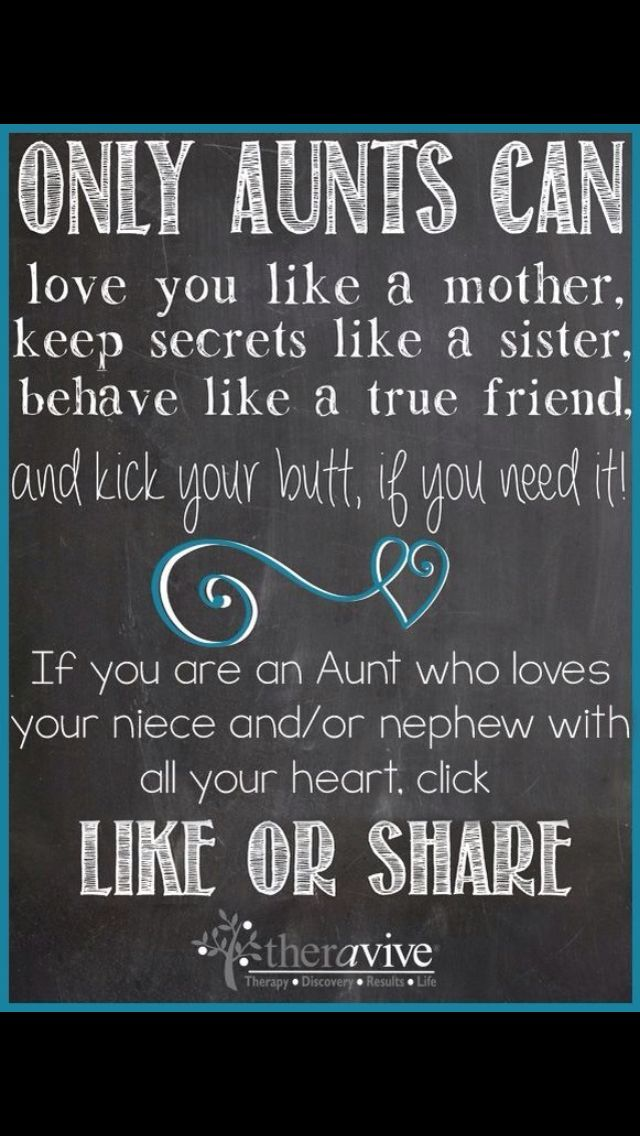 Only Aunts Can Love Proud Aunt Quotes