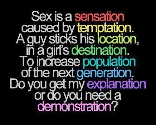 Sex Is A Sensation Caused Freaky Nasty Quotes