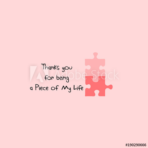 Thanks You For Being Love Puzzle Quotes