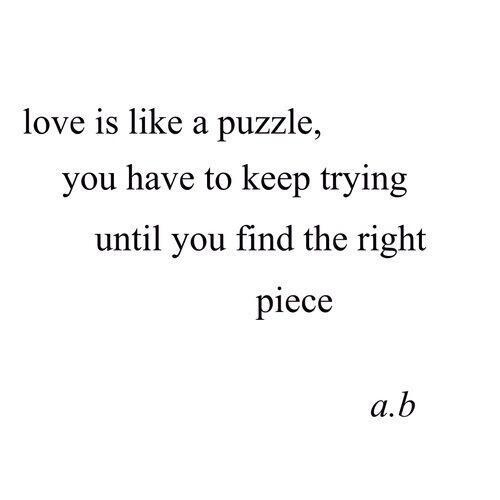 Until You Find The Love Puzzle Quotes
