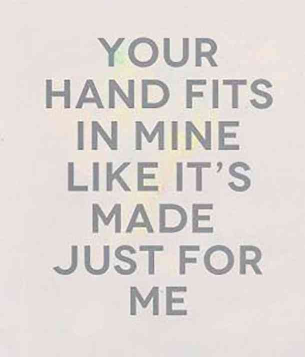 Your Hand Fits In Mine Love Puzzle Quotes