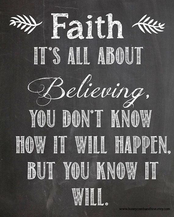 Faith It's All About Faith Quotes