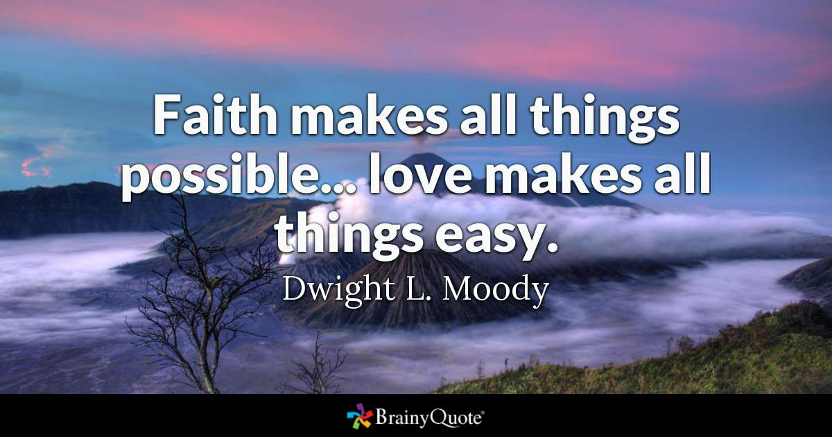Faith Makes All Things Faith Quotes