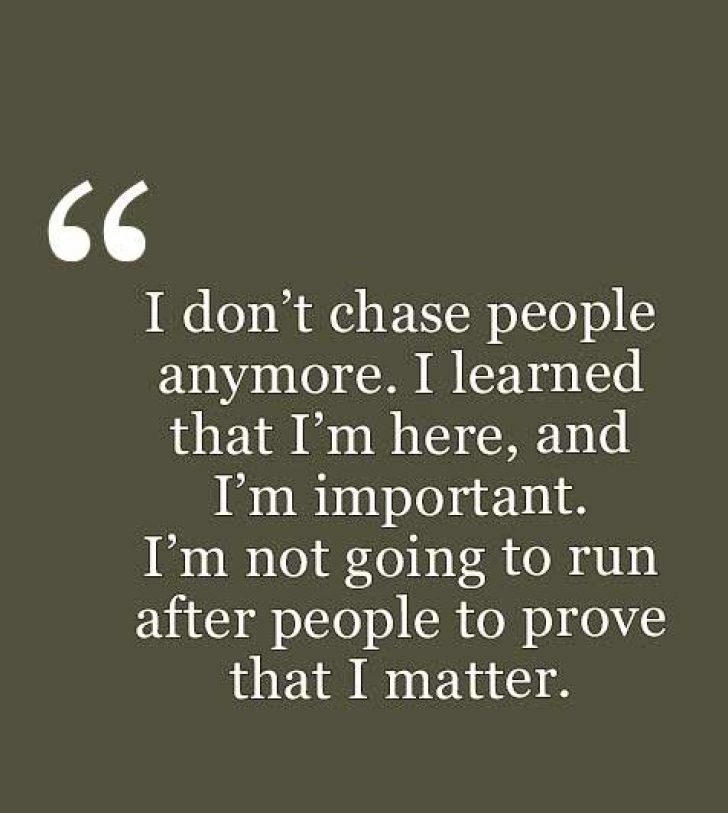 I Don't Chase People Respect Her Quotes