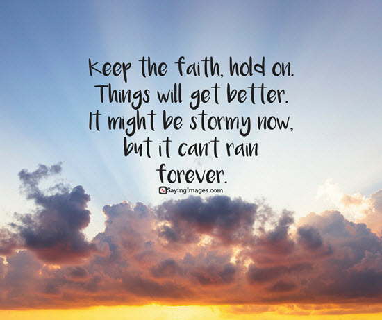 Keep The Faith Hold Faith Quotes