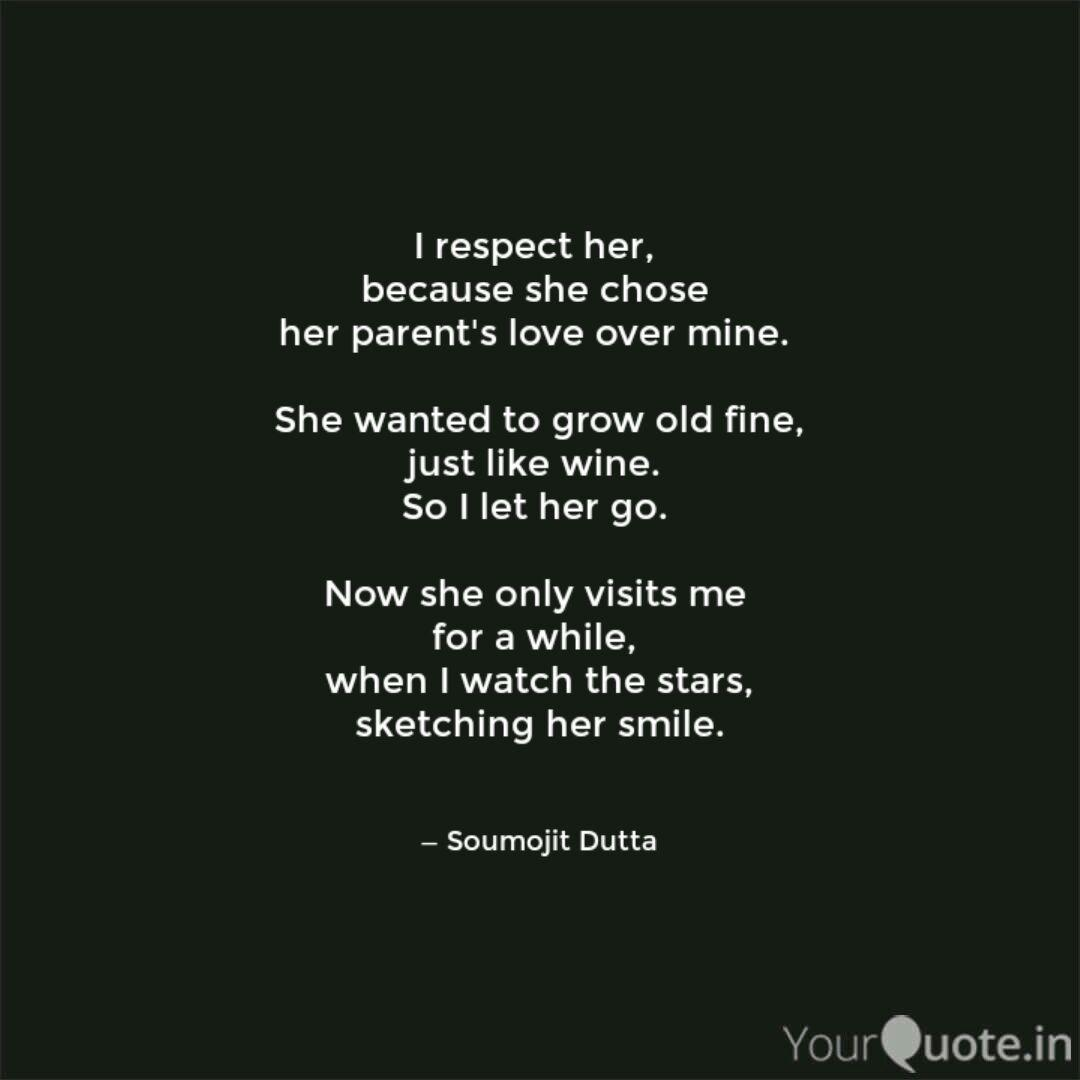 Now She Only Visits Respect Her Quotes