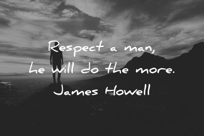 Respect A Man He Will Respect Her Quotes