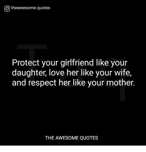 Respect Her Like Your Mother Respect Her Quotes