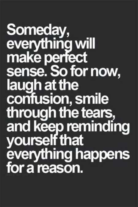 Somebody Everything Will Make Encouraging Quotes
